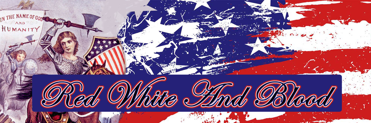 Red White & Blood Conservative Political Blog About the State of America & Politics